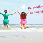 ポジティブになろう♪今スグできる!自信と幸せを見つける方法10選